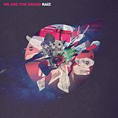 Raíz de We Are the Grand