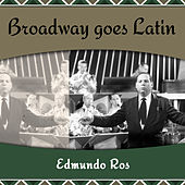 Broadway goes Latin de Edmundo Ros