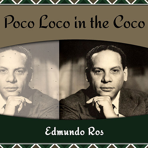 Poco Loco in the Coco by Edmundo Ros