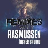 Higher Ground – Remixes Vol. 1 (Remixes) von Rasmussen
