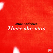 There She Was de Mike Andersen