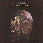 MTV Unplugged (Live At Roundhouse, London) by Biffy Clyro