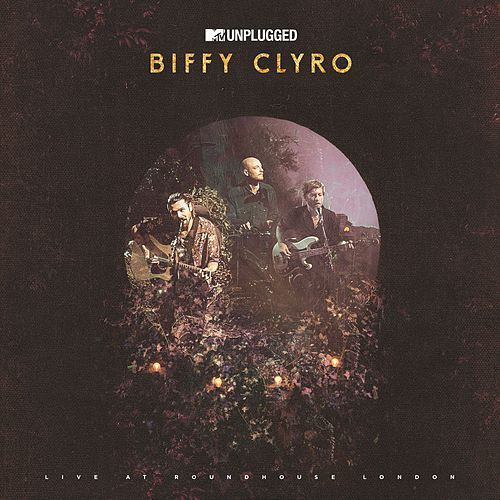 MTV Unplugged (Live At Roundhouse, London) de Biffy Clyro