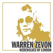 Werewolves of London by Warren Zevon