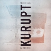 Kurupt (Eli Brown Remix) von Tchami