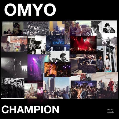 Champion by Omyo