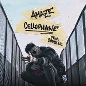 Cellophane by Amaze