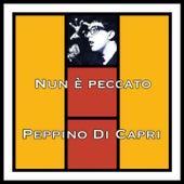 Nun è peccato by Peppino Di Capri