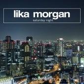 Saturday Night de Lika Morgan