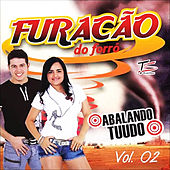 Abalando Tuudo, Vol. 2 by Furacão do Forró