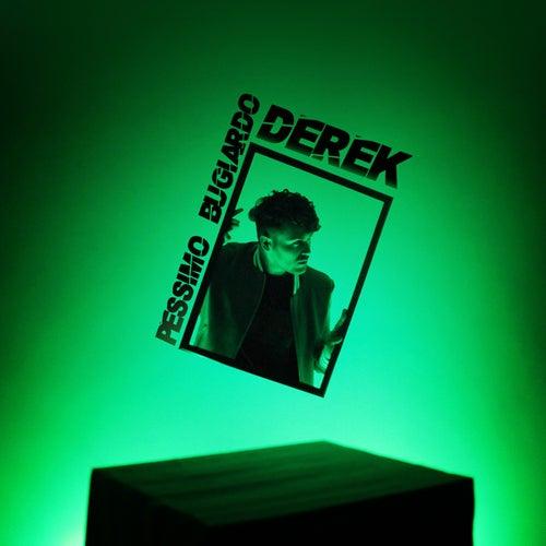 Pessimo Bugiardo by Derek