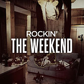 Rockin' The Weekend de Various Artists
