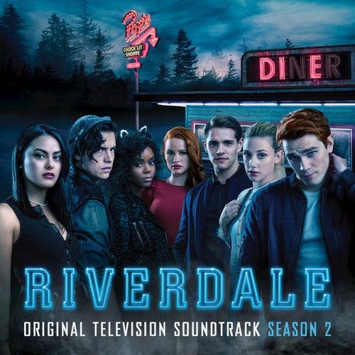 Riverdale: Season 2 (Original Television Soundtrack) by Riverdale Cast