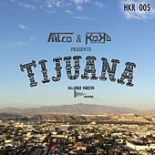 Tijuana de Various Artists