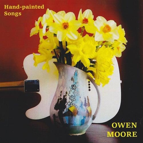 Hand-Painted Songs von Owen Moore
