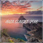 Ibiza Sunset 2018 by Various Artists