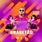 #Rabetão by Mc Lele