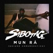 Mun Rá (Edição Comemorativa) de Sabotage