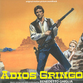 Adios Gringo (Original Motion Picture Soundtrack) de Various Artists