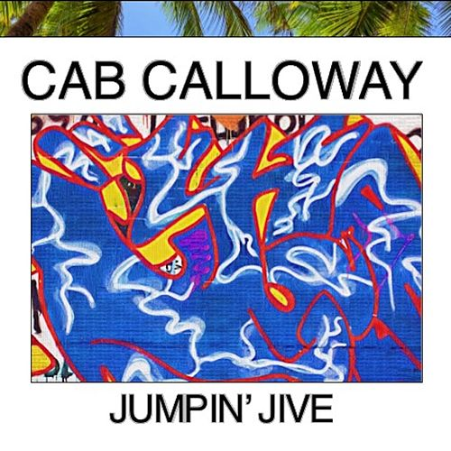 Jumpin' Jive by Cab Calloway