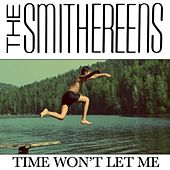 Time Won't Let Me de The Smithereens