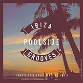 Ibiza Poolside Grooves, Vol. 4 by Various Artists