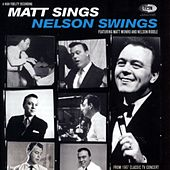 Matt Sings And Nelson Swings by Various Artists