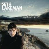 Poor Man's Heaven by Seth Lakeman