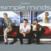 War Babies by Simple Minds