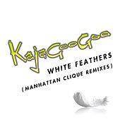 White Feathers (Manhattan Clique Remixes) von Kajagoogoo