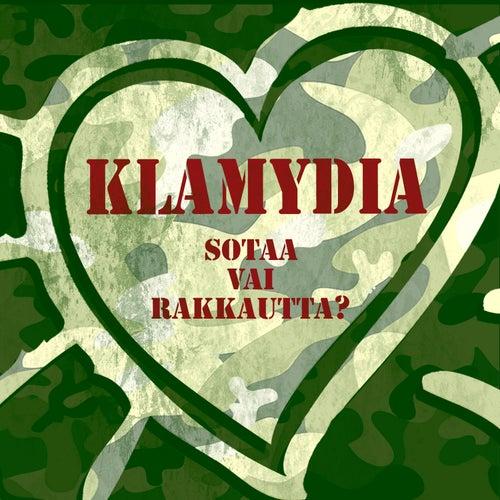 Sotaa vai rakkautta? de Klamydia