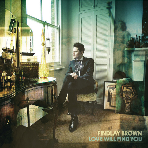 Love Will Find You by Findlay Brown