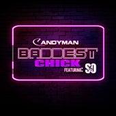 Baddest Chick de Candyman