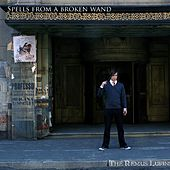 Spells from a Broken Wand by The Remus Lupins