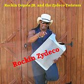 Rockin Zydeco by Rockin' Dopsie/Jr. & The Zydeco Twisters