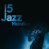 15 Jazz Melodies de Relaxing Instrumental Music
