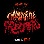 Campfire Creepers by Rob