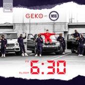 6:30 by Geko