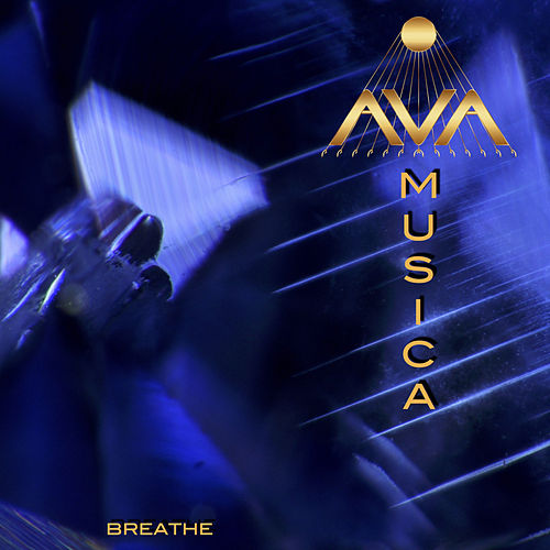 Breathe by Ava Musica