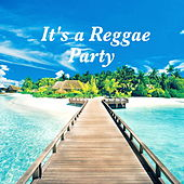 It's A Reggae Party by Various Artists