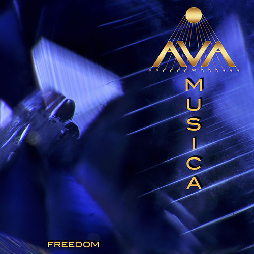 Freedom by Ava Musica