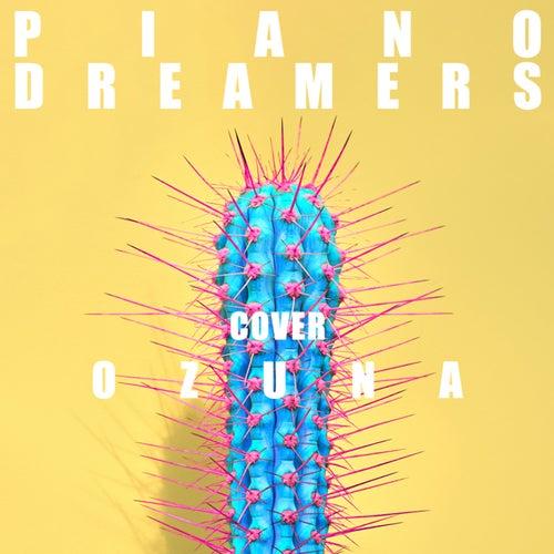 Piano Dreamers Cover Ozuna by Piano Dreamers