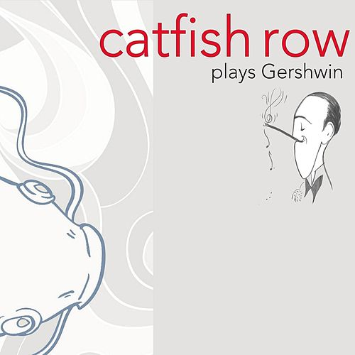 Plays Gershwin by Catfish Row