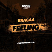 Feeling von Bragaa