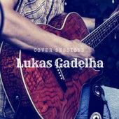 Cover Sessions de Lukas Gadelha