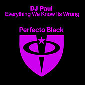 Everything We Know Its Wrong de DJ Paul