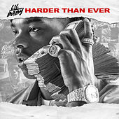 Harder Than Ever by Lil Baby