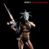 To The Gallows by Otep