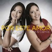 Por Este Amor de Aline and Camila