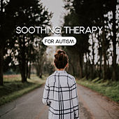 Soothing Therapy for Autism by Nature Sound Series